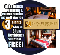Get Dental Implant & Crown -  Get 3 Nights Accommodation at Shaw Residenza Suites!